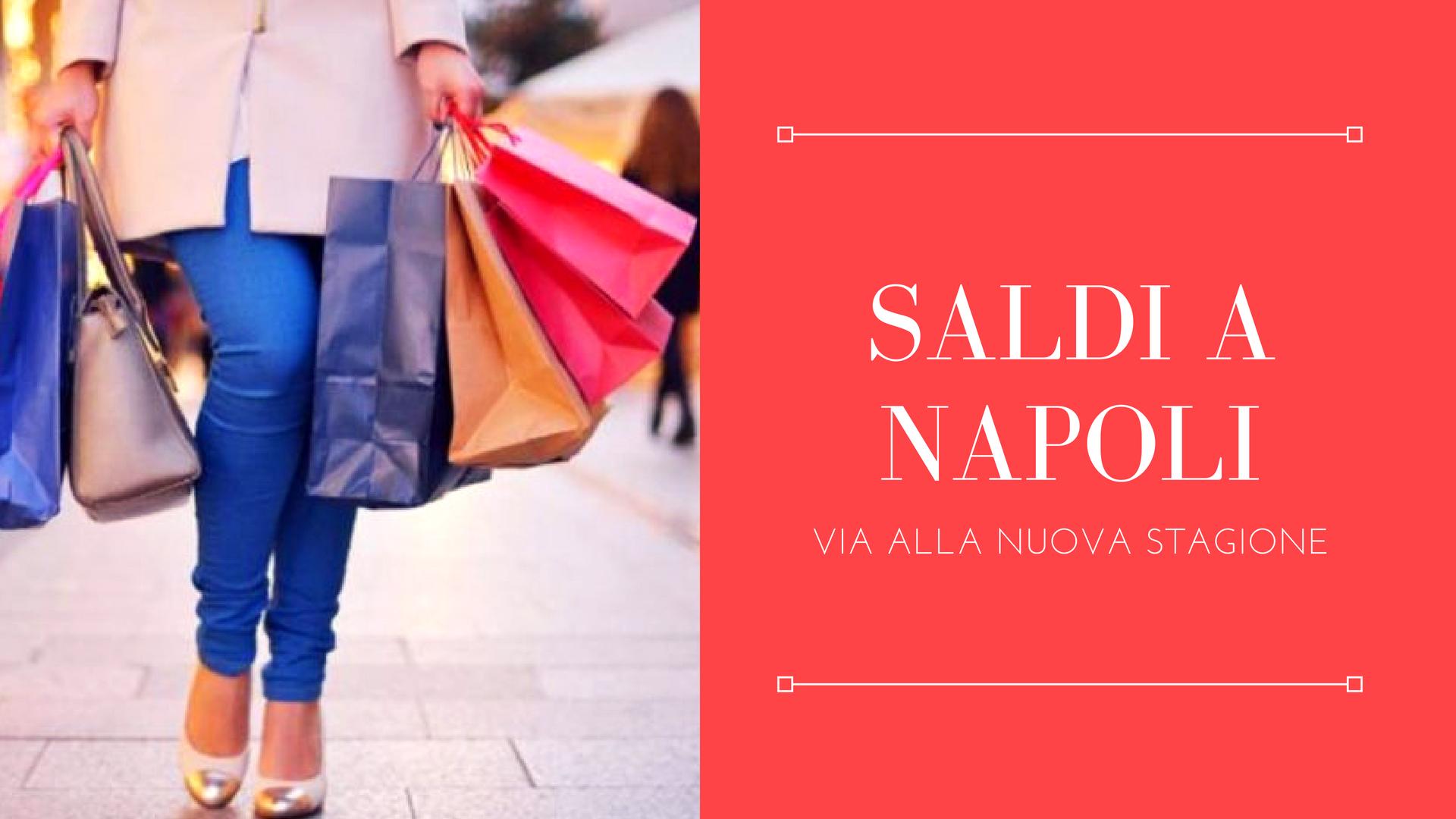 Saldi Estivi 2018 a Napoli - Quando iniziano i saldi in Campania?
